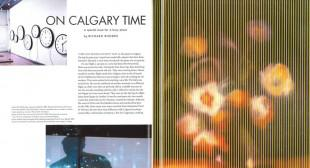 On Calgary Time: A special issue for a busy place
