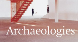 Archaeologies of the Present