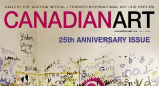 On Newsstands Now: Canadian Art's 25th Anniversary Issue