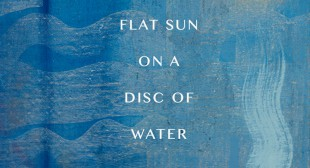 Flat Sun on a Disc of Water