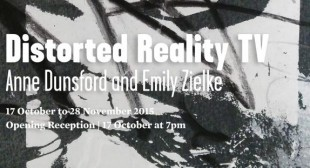 Anne Dunsford and Emily Zielke: Distorted Reality TV