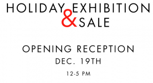 Holiday Exhibition and Sale!